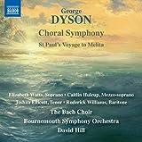 Choral Symphony / St Paul's Voyage to Melita
