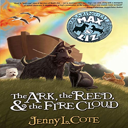 The Ark, the Reed, and the Fire Cloud audiobook cover art