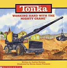 Working Hard With the Mighty Crane (Tonka, Storybooks)