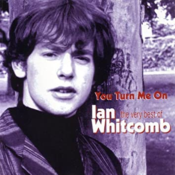 You Turn Me On: The Very Best of Ian Whitcomb