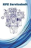 KFZ Serviceheft: Universelles Serviceheft / Scheckheft für PKW aller Marken