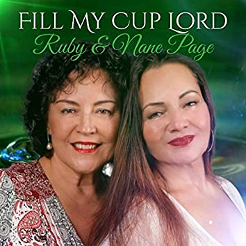 Fill My Cup Lord