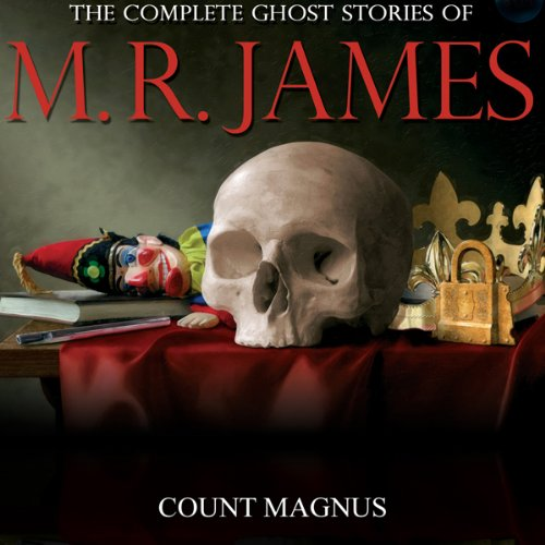 Count Magnus     The Complete Ghost Stories of M. R. James              By:                                                                                                                                 Montague Rhodes James                               Narrated by:                                                                                                                                 David Collings                      Length: 33 mins     19 ratings     Overall 4.3