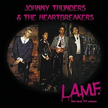 L.A.M.F. (The Lost '77 Mixes) [40th anniversary: remaster]