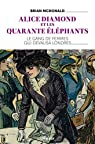 Alice Diamond et les Quarante éléphants : Le gang des femmes qui dévalisa Londres par McDonald