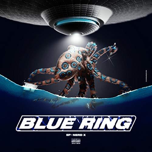 Blue Ring [Explicit]