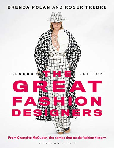 The Great Fashion Designers From Chanel To Mcqueen The Names That Made Fashion History Kindle Edition By Polan Brenda Tredre Roger Arts Photography Kindle Ebooks Amazon Com