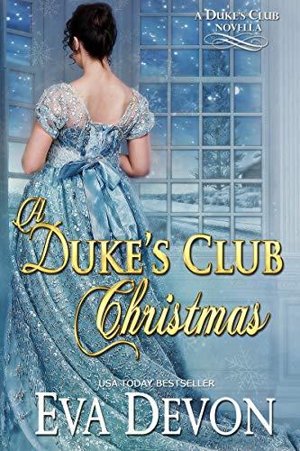 A Dukes' Club Christmas (The Dukes' Club Book 10)