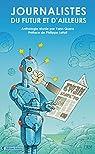 Journalistes du Futur et d'Ailleurs par Lencou