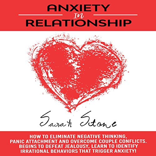 Anxiety in Relationships Audiobook By Sarah Stone cover art