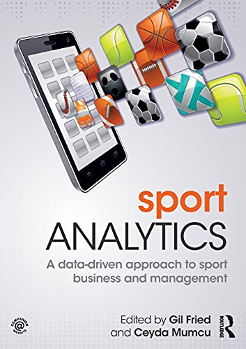 Compare Textbook Prices for Sport Analytics 1 Edition ISBN 9781138667136 by Fried, Gil,Mumcu, Ceyda
