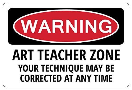 HSSS Art Teacher Zone Warning Plaque Fantaisie pour stationnement école