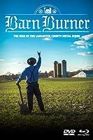 Barn Burner: Rise of Lancaster County Metal Scene [DVD]