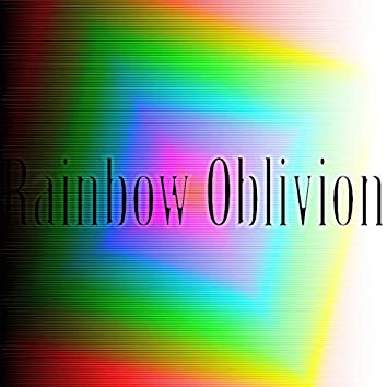 RAINBOW OBLIVION