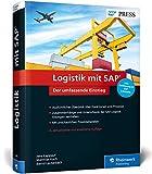 Logistik mit SAP: Umfassender Überblick über alle Logistikfunktionen von SAP