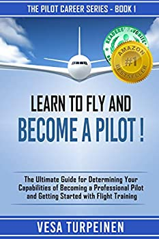 Learn To Fly And Become A Pilot!