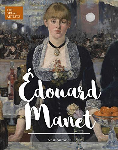 Edouard Manet (Arcturus Great Artists Series)