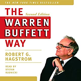 The Warren Buffett Way, Second Edition                   By:                                                                                                                                 Robert G. Hagstrom                               Narrated by:                                                                                                                                 Stephen Hoye                      Length: 8 hrs and 38 mins     507 ratings     Overall 4.0