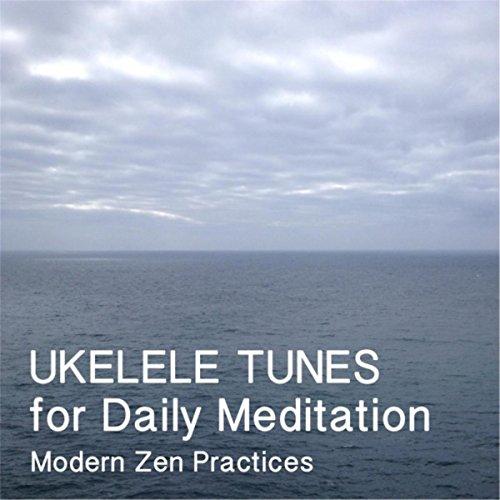 Ukelele Tunes for Daily Meditation
