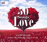 50 Love Songs - Romantic Music & Ballads - Love Me Tender, Stand by Me, La Vie en Rose…