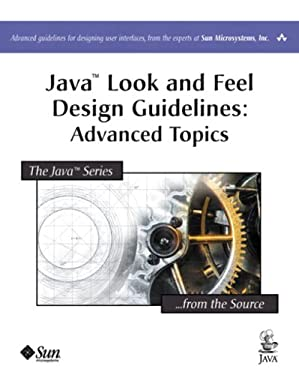 Java(TM) Look and Feel Design Guidelines: Advanced Topics (Java Series)