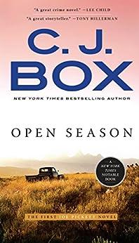 Open Season (A Joe Pickett Novel Book 1) by [C. J. Box]