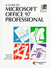 A Guide to Microsoft Office 97 Professional: For Windows 95