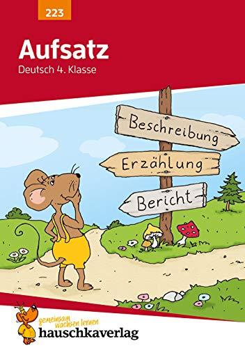Aufsatz Deutsch 4. Klasse, A5- Heft (Deutsch: Aufsatz, Band 223)