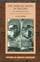 The African Novel in English (Studies in African Literature (Paperback))
