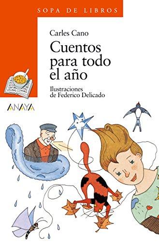 Cuentos para todo el año (LITERATURA INFANTIL (6-11 años) - Sopa ...