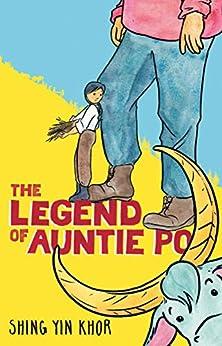 The Legend of Auntie Po (English Edition) par [Shing Yin Khor]