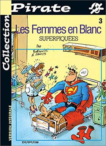 BD Pirate : Femmes en blanc, tome 3 : Superpiquées