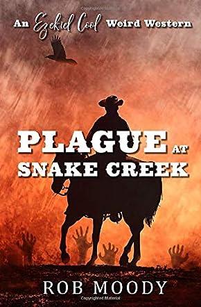 Plague at Snake Creek
