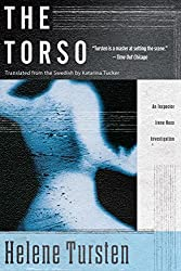 Books Set in Denmark: The Torso (Inspector Huss #3) by Helene Tursten. Visit www.taleway.com to find books from around the world. denmark books, danish books, denmark novels, danish literature, denmark fiction, danish fiction, danish authors, best books set in denmark, popular books set in denmark, books about denmark, denmark reading challenge, denmark reading list, copenhagen books, copenhagen novels, denmark books to read, books to read before going to denmark, novels set in denmark, books to read about denmark, denmark packing list, denmark travel, denmark history, denmark travel books