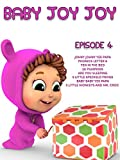 Baby Joy Joy Episode 4