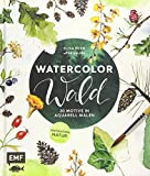 Watercolor Wald: 20 Motive in Aquarell malen – Inspiration Natur - Elisa Peth