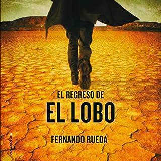 Couverture de El regreso de El Lobo [The Return of the Wolf]