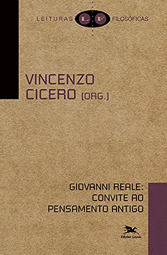 Giovanni Reale: Convite ao pensamento antigo