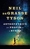 Astrophysics for People in a Hurry (Thorndike Press Large Print Lifestyles)