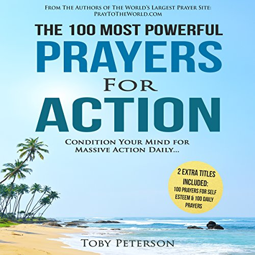 The 100 Most Powerful Prayers for Action audiobook cover art