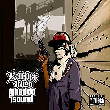 Ghetto Sound
