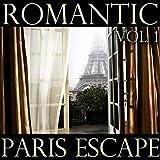 Romantic Paris Escape, Vol. 1