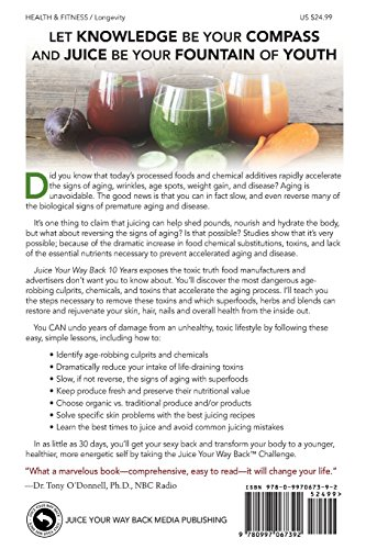 5179BGdvHSL. SL500  - Juice Your Way Back 10 Years: Reverse Aging, Lose Weight, Restore Health, Regain Energy, and Boost Your Metabolism (Volume 1)