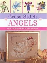 Cross Stitch Angels: over 30 inspirational new designs (Cross Stitch (David & Charles))