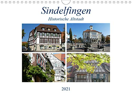 Sindelfingen - Historische Altstadt (Wandkalender 2021 DIN A4 quer)