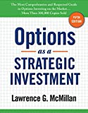 Options as a Strategic Investment: Fifth Edition - Lawrence G. McMillan