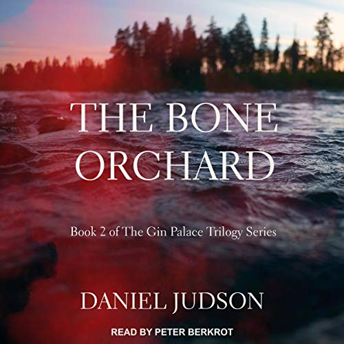 The Bone Orchard audiobook cover art
