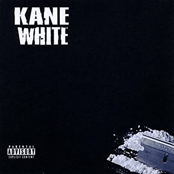 Got Kane? the Product