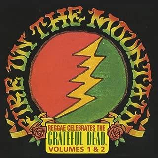 Fire On The Mountain: Reggae Celebrates The Grateful Dead, Vols. 1 & 2