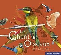 Vol. 2-Le Chant Des Oiseaux
